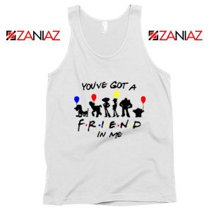 You've Got a Friend in Me Toy Story Disney Best Tank Top Size S-3XL White