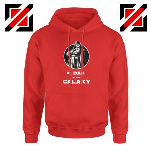1 Dad In The Galaxy Hoodie Star Wars Design Hoodie Size S-2XL Red