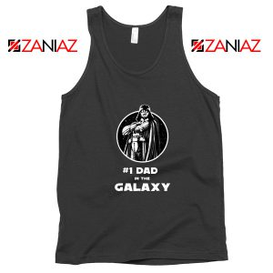 1 Dad In The Galaxy Tank Top Star Wars Design Tank Top Size S-3XL Black