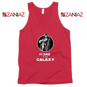 1 Dad In The Galaxy Tank Top Star Wars Design Tank Top Size S-3XL Red