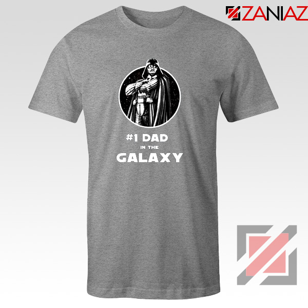 1 Dad In The Galaxy Tee Shirt Star Wars Design T-Shirt Size S-3XL Sport Grey