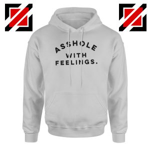Asshole with feelings Hoodie Womens Quotes Hoodie Size S-2XL Sport Grey