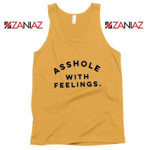 Asshole with feelings Tank Top Womens Quotes Tank Top Size S-3XL Sunshine