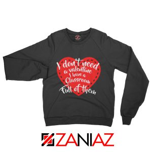 Best Valentines Teacher Sweatshirt Funny Couples Valentine Sweatshirt Black