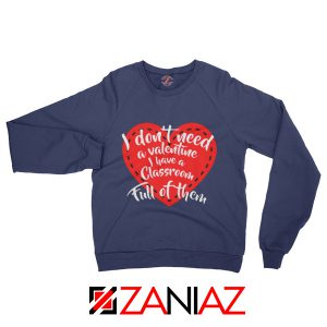 Best Valentines Teacher Sweatshirt Funny Couples Valentine Sweatshirt Navy Blue