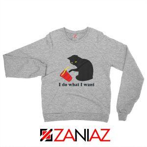 Black Cat Red Cup Funny Sweatshirt Do What I Want Sweatshirt Sport Grey