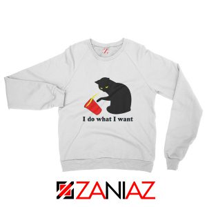 Black Cat Red Cup Funny Sweatshirt Do What I Want Sweatshirt White