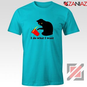 Black Cat Red Cup Funny T-Shirt Do What I Want Tee Shirt Size S-3XL Light Blue