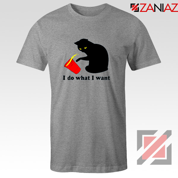 Black Cat Red Cup Funny T-Shirt Do What I Want Tee Shirt Size S-3XL Sport Grey