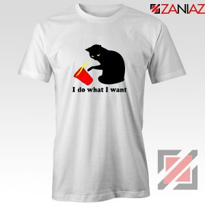 Black Cat Red Cup Funny T-Shirt Do What I Want Tee Shirt Size S-3XL White