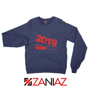 Buy 2019 Sweatshirt Happy New Year Women Sweatshirt Size S-2XL Navy Blue