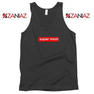 Buy Funny Super Mom Tank Top Supreme Parody Tank Top Size S-3XL Black