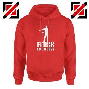 Floss Like A Boss Hoodie Dance Best Hoodie Gift Idea Size S-2XL Red