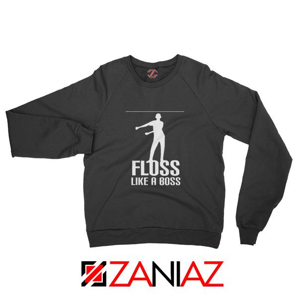 Floss Like A Boss Sweatshirt Dance Sweatshirt Gift Idea Size S-2XL Black