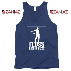 Floss Like A Boss Tank Top Dance Cheap Tank Top Gift Idea Size S-3XL Navy Blue