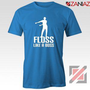 Floss Like A Boss Tshirt Dance Tee Shirt Gift Idea Size S-3XL Blue