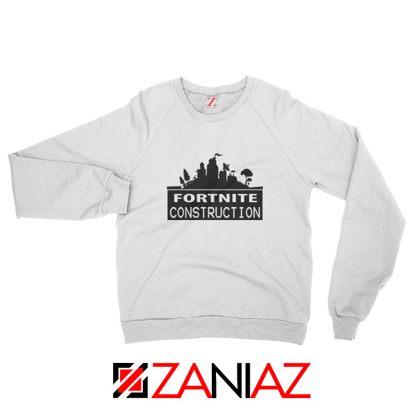 Fortnite Construction Sweatshirt Parody Fortnite Sweatshirt Size S-2XL White