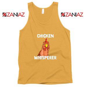 Funny Chicken Lover Tank Top Chicken Whisperer Tank Top Size S-3XL Sunshine