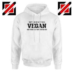 Funny Humor Vegan Hoodie Vegetarian Best Hoodie Size S-2XL White