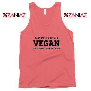 Funny Humor Vegan Tank Top Vegetarian Tank Top Size S-3XL Coral