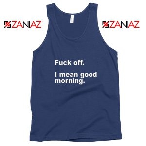 Funny Quotes Sleepy Tank Top Fuck Off Women Tank Top Size S-3XL Navy Blue