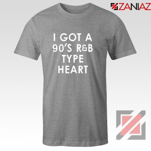 Funny R&B 90s Tshirt Funny Girls Quotes T-shirt Size S-3XL Sport Grey