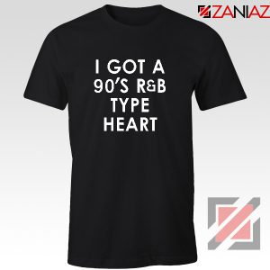 Funny R&B 90s Tshirt Funny Girls Quotes T-shirt Size S-3XL Black