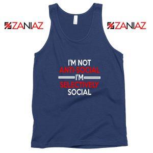 Funny Saying Women Tank Top I Am Not Anti Social Tank Top Navy Blue