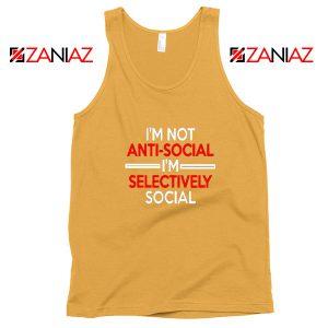 Funny Saying Women Tank Top I Am Not Anti Social Tank Top Sunshine