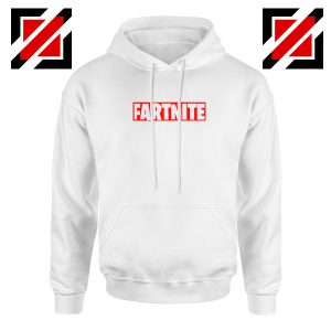 Game Fortnite Hoodie Funny Fartnite Cheap Hoodie Size S-2XL White