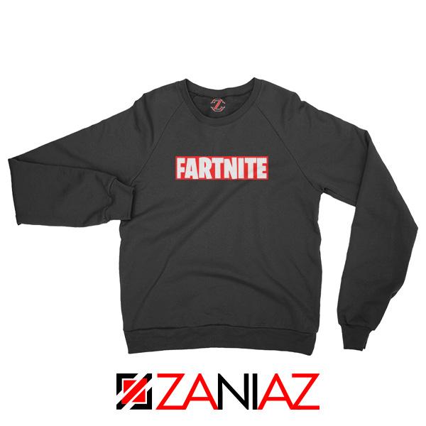 Game Fortnite Sweatshirt Funny Fartnite Sweatshirt Size S-2XL Black