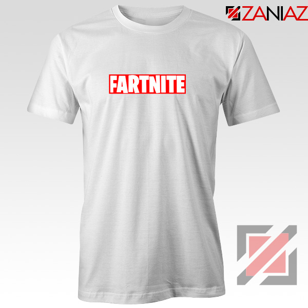 Game Fortnite Tee Shirt Funny Fartnite Best T-shirt Size S-3XL White