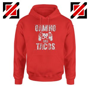 Gaming And Tacos Hoodie Video Gamer Gift Hoodie Size S-2XL Red