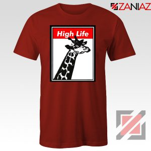 High Life Giraffe Tshirt Funny Animals Women T-Shirt Size S-3XL Red