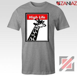 High Life Giraffe Tshirt Funny Animals Women T-Shirt Size S-3XL Sport Grey