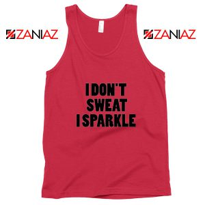 I Don't Sweat I Sparkle Funny GYM Tank Top Womens Top Slogan Red