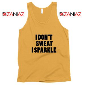 I Don't Sweat I Sparkle Funny GYM Tank Top Womens Top Slogan Sunshine