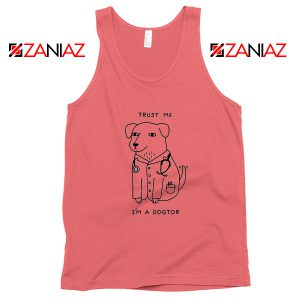 I am A Dogtor Tank Top Funny Animal Tank Top Size S-3XL Coral