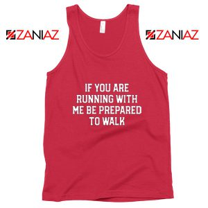 If You're Running with Me Gift Tank Top Funny Workout Tank Top Red