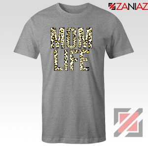 Mom Leopard Tee Shirt Gift Mom Life Cheap Tshirts Size S-3XL Sport Grey