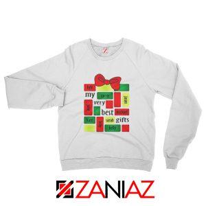 My Very Best Gifts Personalized Sweatshirt Christmas Sweatshirt White