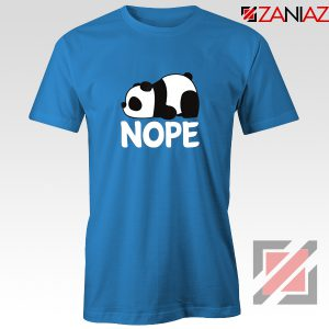 Nope Not Today T-Shirt Lazy Panda Animal T-Shirt Size S-3XL Blue