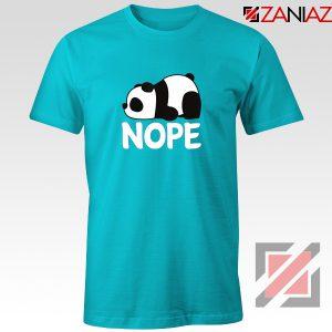 Nope Not Today T-Shirt Lazy Panda Animal T-Shirt Size S-3XL Light Blue