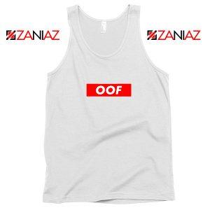 OOF Supreme Parody Tank Top Sarcasm Women Tank Top Size S-3XL White