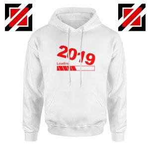 Shop 2019 Hoodie Happy New Year Women Hoodie Size S-2XL White