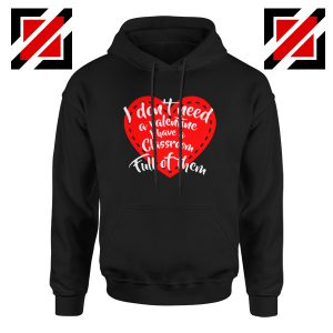 Valentines Teacher Hoodie Funny Couples Valentine Hoodie Size S-2XL Black