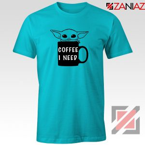 Baby Yoda Coffee I Need T-Shirt Funny Star Wars Gifts Tee Shirt