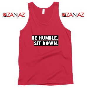 Be Humble Kendrick Song Tank Top American Rapper Tank Top Red