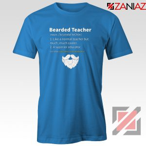 Bearded Teacher T-Shirt Male Teacher Gifts For Him Tee Shirt S-3XL