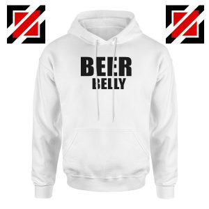 Beer Belly Funny Saying Hoodie Funny Gym Best Hoodie Size S-2XL